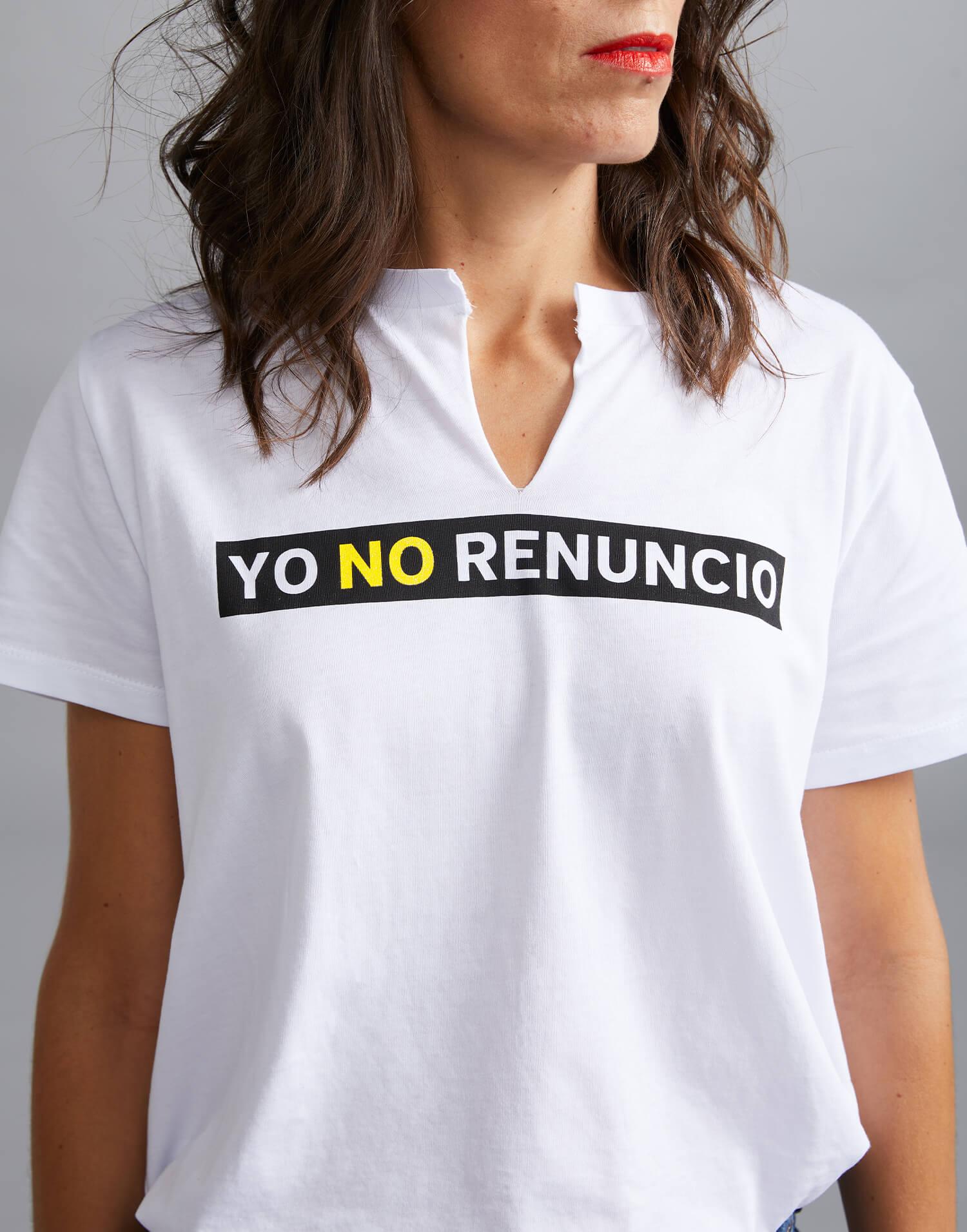yo no renuncio camiseta