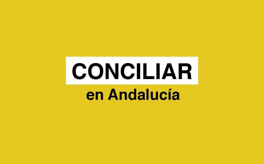 conciliar en andalucia